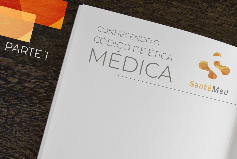 Você sabia que o Código de Ética Médica foi alterado?